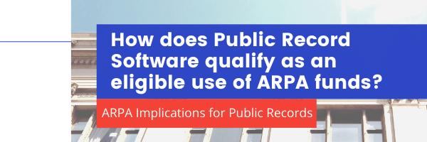 ARPA Public Records Eligibility