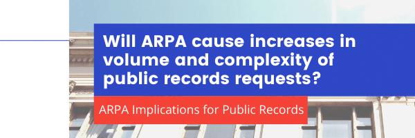 ARPAs impact on public records